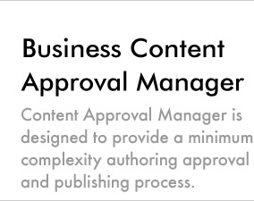 Business is Good when Content Approval Manager is in place